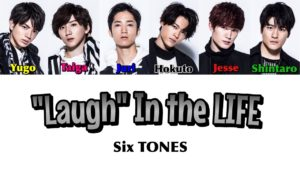 "SixTONES 曲一覧 LAUGH"" IN THE LIFE"
